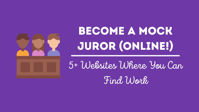 5+ Sites That Pay You to Be an Online Mock Juror