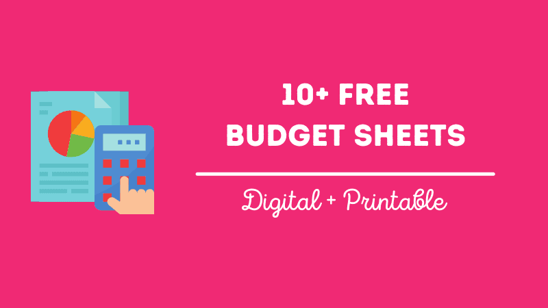10+ Free Budget Sheets (Printable and Digital)