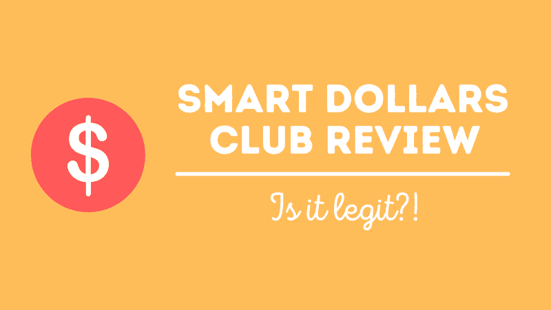 Smart Dollars Club Review (Real or Fake?) Here's Our Review!