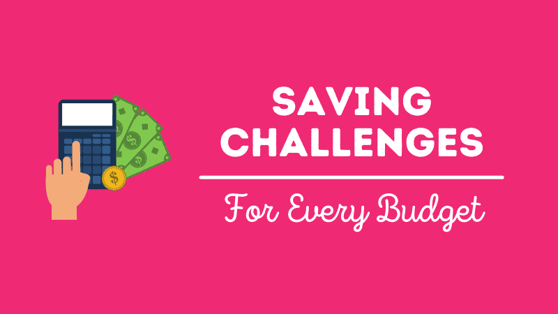 10 Money Saving Challenges For Every Budget!